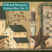Folk and Bluegrass Golden Hits, Vol. II by Various Artists