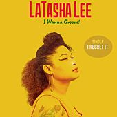 I Regret It by Latasha Lee