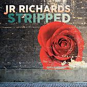 Stripped by J.R. Richards