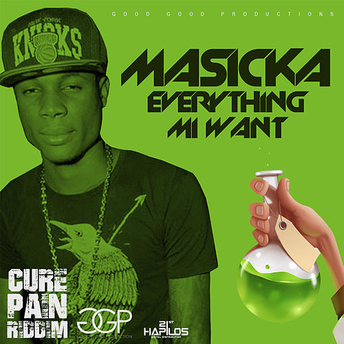 Everything Mi Want - Single by Masicka