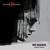 Dark Passenger (Deluxe Edition) by Decoded Feedback