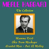 Merle Haggard: The Collection by Merle Haggard