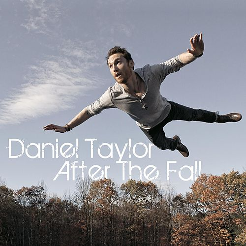 After The Fall by Daniel Taylor