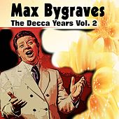 Max Bygraves the Decca Years Vol. 2 by Various Artists