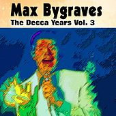 Max Bygraves the Decca Years Cd3 by Max Bygraves