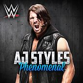Phenomenal (AJ Styles) by WWE