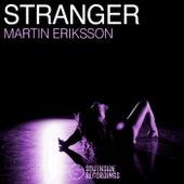 Stranger by Martin Eriksson