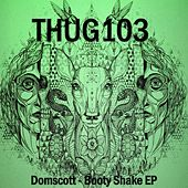 Booty Shake - Single by Domscott