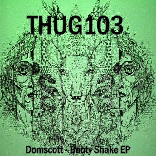 Booty Shake - Single by Domscott