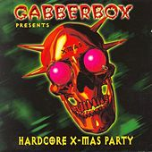 Gabberbox - Hardcore X-Mas Party (Christmas) by Various Artists