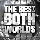 The Best Of Both Worlds by Jay Z