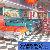 Classic Rock Golden Hits, Vol. II by Various Artists