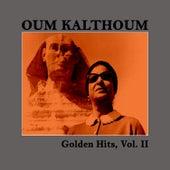 Golden Hits, Vol. II by Oum Kalthoum