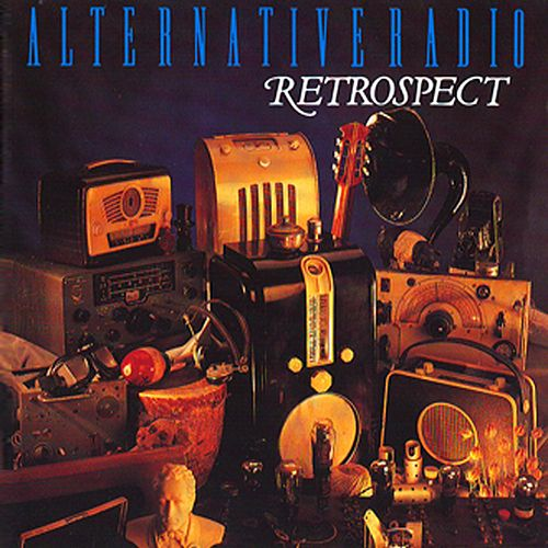 Retrospect by Alternative Radio