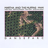 Danseparc by Martha & The Muffins