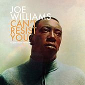 Can't Resist You - Beautiful Ballads by Joe Williams