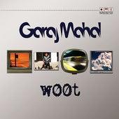 W00t by Garaj Mahal