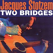 Two Bridges by Jacques Stotzem