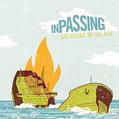 Breathing In The Ash by In Passing