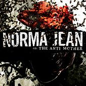 The Anti Mother by Norma Jean