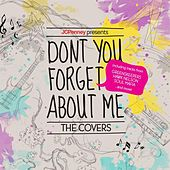 JCPenney Presents: Don't You Forget About Me. The Covers (EP) by Various Artists