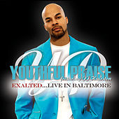Exalted (Live In Baltimore) by Youthful Praise