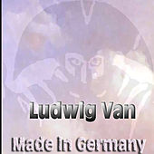 Made in Germany by Ludwig Van