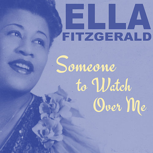 Image result for someone to watch over me ella fitzgerald pictures