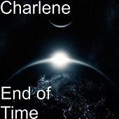 End of Time by Charlene