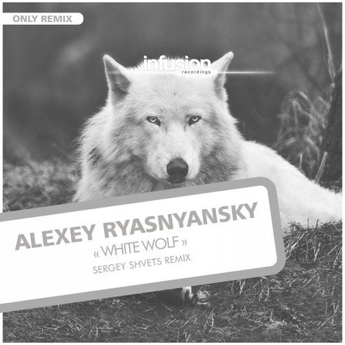 White Wolf (Sergey Shvets Remix) by Alexey Ryasnyansky
