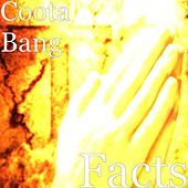 Facts by Coota Bang