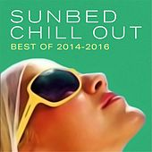 Sunbed Chill Out (Best Of 2014-2016) by Various Artists