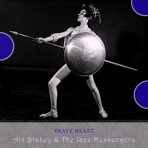 Brave Heart von Art Blakey