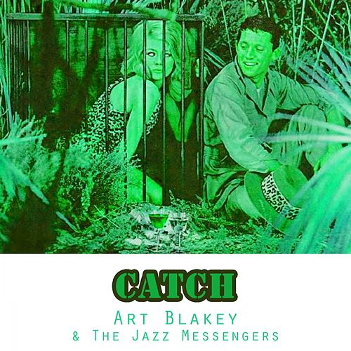 Catch von Art Blakey