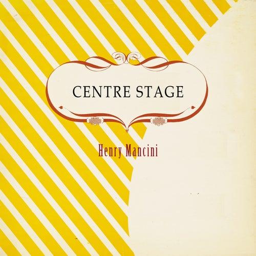 Centre Stage von Henry Mancini