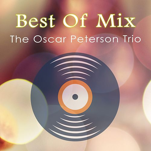 Best Of Mix von Oscar Peterson
