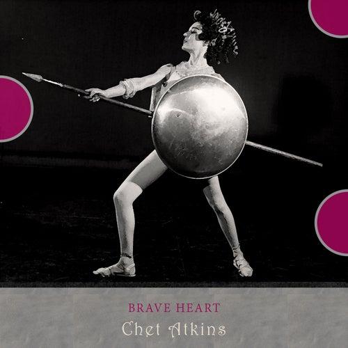 Brave Heart von Chet Atkins