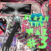 Trash The Wax, Vol. 3 - EP by Various Artists