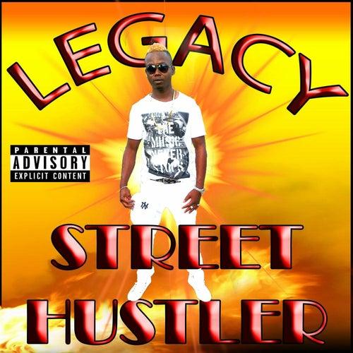 Street Hustler by Legacy