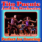 Latin World - Perfect for Dancing by Tito Puente