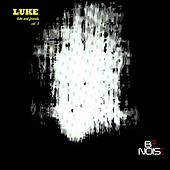 Luke and Friends, Vol. 3 von Luke Campbell