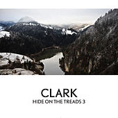 Hide On The Treads 3 by Clark