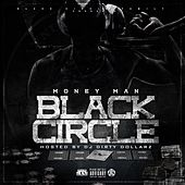 Black Circle by Money Man