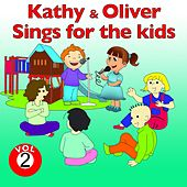 Kathy and Oliver Sings for the Kids, Vol. 2 by Various Artists
