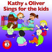 Kathy and Oliver Sings for the Kids, Vol. 3 by Various Artists