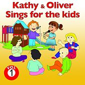 Kathy and Oliver Sings for the Kids, Vol. 1 by Various Artists