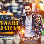 Vaari Jawan by NK