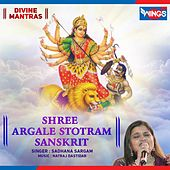 Shree Argale Stotram by Sadhana Sargam