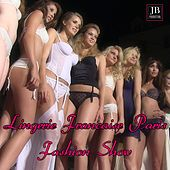 Lingerie Française Paris Fashion Show by Various Artists