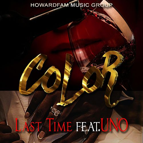 Last Time (feat. Uno) by Color